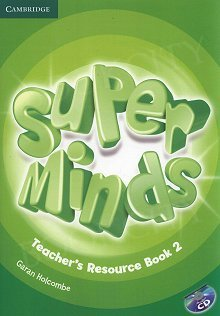 Super Minds 2 Teacher's Resource Book with CD