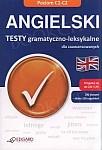 Angielski. Testy gramatyczno-leksykalne dla zaawansowanych (C1-C2)