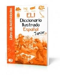 ELI Diccionario Ilustrado Español Junior - Actividades