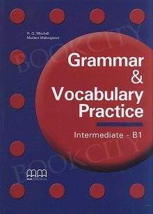 Grammar & Vocabulary Practice Intermediate Student's Book