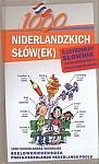 1000 niderlandzkich słów(ek) Ilustrowany słownik niderlandzko-polski polsko-niderlandzki