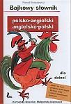 Bajkowy słownik polsko-angielski, angielsko-polski dla dzieci