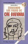 Siguiendo los pasos de Che Guevara (poziom A2 - B1) Książka+CD