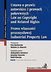 Ustawa o prawie autorskim i prawach pokrewnych Prawo własności przemysłowej