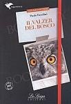 l valzer del bosco (poziom B2) Książka+audio mp3 online
