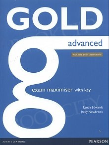Gold Advanced (New Edition with 2015 exam specifications) Exam Maximiser with online audio (with key)