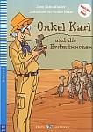 Onkel Karl und die Erdmännchen (poziom 3) Książka+cd