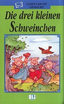 Die drei kleinen Schweinchen (poziom A1) Książka+CD