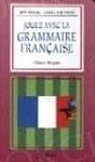 Jouez avec la grammaire française -quatrième niveau Książka