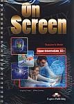 On Screen Upper-Intermediate B2+ Teacher's Book (interleaved)