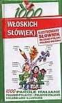 1000 włoskich słów(ek) Ilustrowany słownik włosko polski polsko włoski