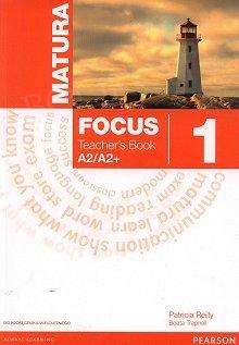 Matura Focus 1 (WIELOLETNI) książka nauczyciela