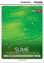 Slime: The Wonderful World of Mucus Book with Online Access