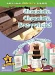 Chocolate, Chocolate, Everywhere!