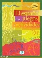 El español con...juegos y actividades (3 nivel intermedio)