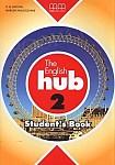 The English hub 2 Student's Book