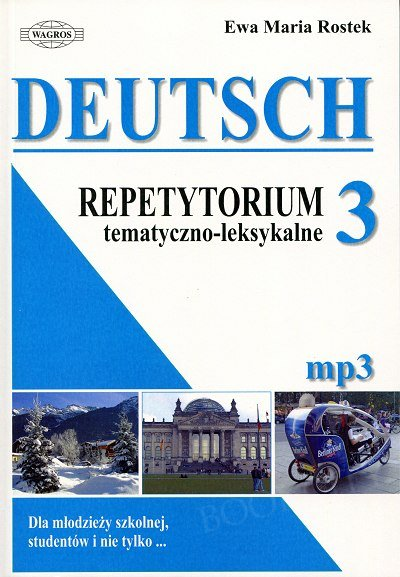 DEUTSCH. Repetytorium tematyczno-leksykalne 3 Książka+ mp3 online
