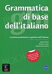 Grammatica di base dell'italiano Livello A1 - B1 Książka + Klucz