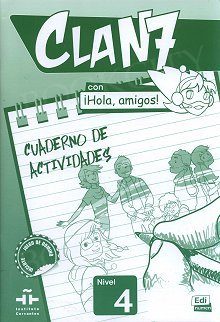 CLAN 7 con ¡Hola, amigos! Nivel 4 ćwiczenia