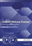 Oxford Matura Trainer Poziom podstawowy. WIELOLETNI Teacher's Book + Audio CDs