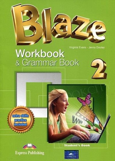 Blaze 2 Workbook and Grammar Book