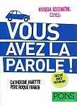 Księga idiomów Francuski: Vous Avez La Parole