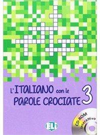 L'italiano con le parole crociate 3 Książka + CD-ROM