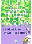 L'italiano con le parole crociate 3 Książka+CD-ROM