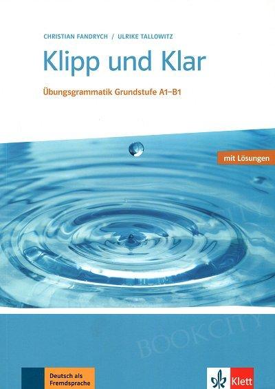 Klipp und Klar Grundstufe Übungsgrammatik + Lösungen