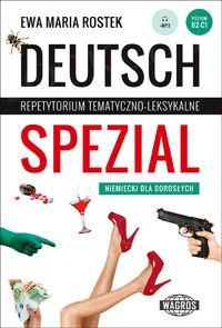 Deutsch Spezial Repetytorium tematyczno-leksykalne. Niemiecki dla dorosłych
