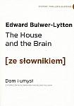 The House and the Brain. Dom i Umysł (poziom B2/C1) Książka ze słownikiem