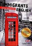 Immigrants English Najważniejsze słówka i zdania w języku angielskim