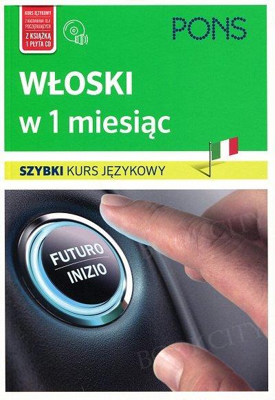 81ad6c66318b21 Włoski w 1 miesiąc Szybki kurs językowy Książka+CD – LektorKlett ...