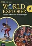 World Explorer klasa 6 (WIELOLETNI) Książka ucznia z płytą CD-Audio