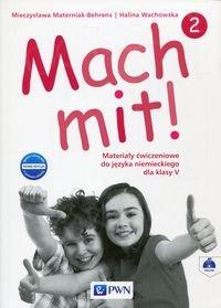 Mach mit! 2 Nowa Edycja Materiały ćwiczeniowe do języka niemieckiego dla klasy V