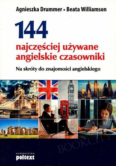144 najczęściej używane angielskie czasowniki