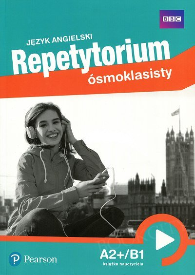 Repetytorium Ósmoklasisty Pearson Książka nauczyciela plus DVD-ROM plus Class CDs plus kod do Active Teach