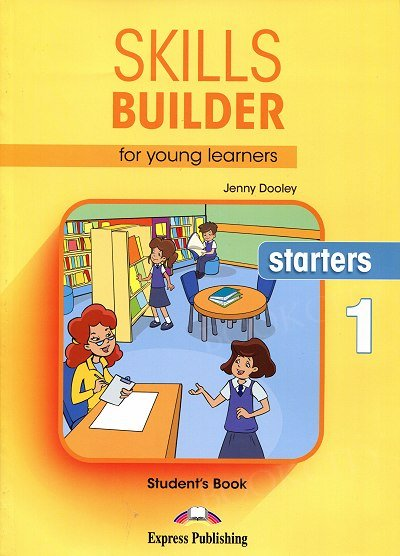 Skills Builder for Young Learners Starters 1 podręcznik