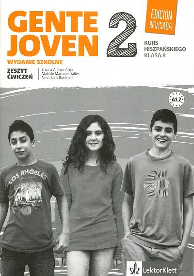 Gente Joven 2 (Ed Revisada) klasa 8 Zeszyt ćwiczeń