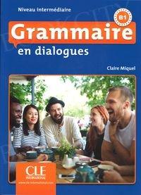 Grammaire en dialogues Niveau intermédiaire Książka + CD