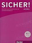 Sicher! Aktuell B2 Książki nauczyciela (zestaw - poziom B2/1 i B2/2)