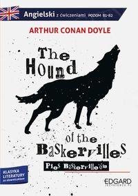 The Hound of the Baskervilles. Klasyka literatury ze słownikiem