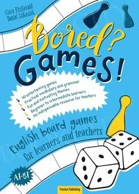 Bored? Games! English board games for learners and teachers. Gry do nauki angielskiego A1-B1