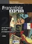 Francofolie express 2 Szkoła ponadgimnazjalna Podręcznik + CD