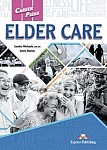 Elder Care Student's Book + kod DigiBook