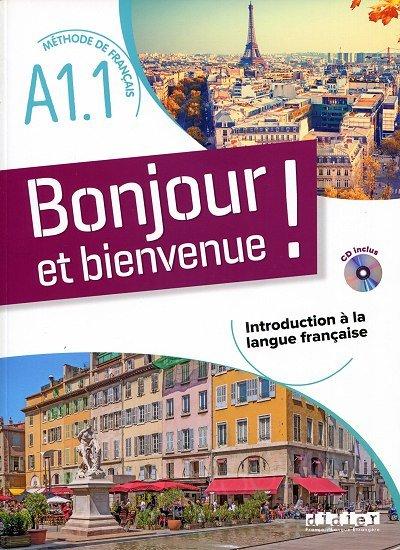 Bonjour et bienvenue A1.1 Podręcznik + CD