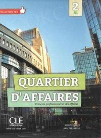 Quartier d'affaires Niveau B1 Podręcznik + DVD