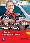 Język niemiecki zawodowy w branży medyczno-społecznej Zeszyt ćwiczeń