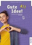 Gute Idee! A1.1 Podręcznik