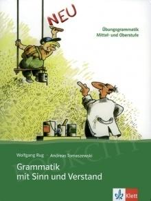Grammatik mit Sinn und Verstand neu Gramatyka z ćwiczeniami